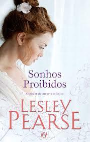 Sonhos Proibidos de Lesley Pearse