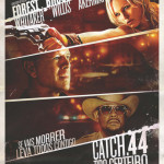 POSTER CINEMA catch 44 tiro certeiro