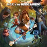 MAX E OS DINOSSAUROS - Poster