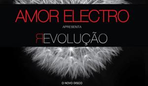 revolucao_amor_electro